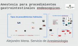 Anestesia para procedimientos gastrointestinales endoscopico