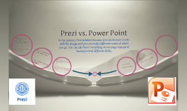 prezi vs powerpoint Ms power point vs prezi in higher education  i used ms power point or prezi in  my presentations in two different groups of the  savasci acikalin, f (2011)  why turkish pre-service teachers prefer to see powerpoint presentations in their.
