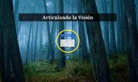 Articulando la Visión