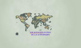 LOCALIZCION GLOBAL DE LAS ACTIVIDADES