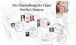 Die Erschaffung der Figur Marilyn Monroe