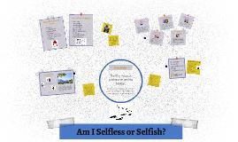 TOK - SELFLESS VS SELFISH