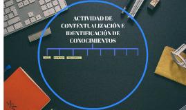 ACTIVIDAD DE CONTEXTUALIZACIÓN E IDENTIFICACION DE CONOCIMIE