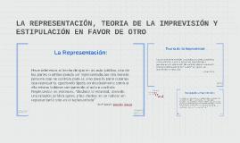 LA REPRESENTACIÓN, TEORIA DE LA IMPREVISIÓN Y ESTIPULACIÓN E