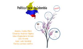 POLÍTICA FISCAL DE COLOMBIA