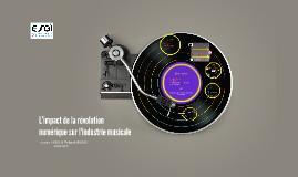 L'impact de la révolution numérique sur l'industrie musicale