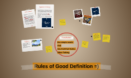Rules of Good Definition =)