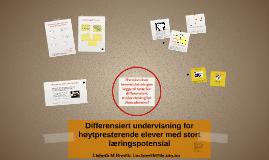 ILS: Differensiert undervisning for høytpresterende elever med stort utviklingspotensial - forelesning