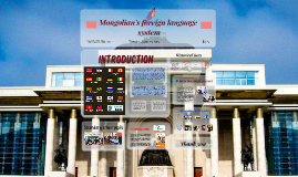 Mongolian's foreign language system