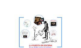 Copy of LA PUESTA EN ESCENA