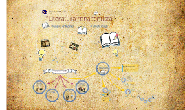 Copy of Literatura Renacentista