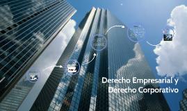 Derecho Empresarial y Derecho Corporativo