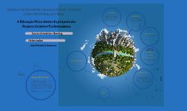A Educação Física dentro da proposta dos Projetos Criativos Ecoformadores