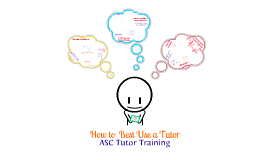 Copy of How to Best Use a Tutor Training