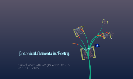 Graphical Elements in Poetry