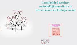 Copy of Copy of Perspectivas metodológicas y teóricas del Trabajo Social