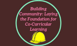 Building Community: Laying the Foundation for Co-Curricular