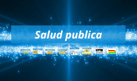 Copy of salud publica