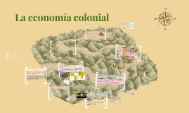 Copy of Economía Colonial.
