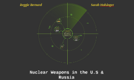 Nuclear Weapons in the U.S & Russia