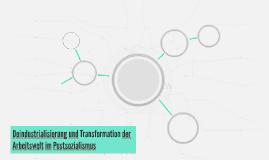 Deindustrialisierung und Transformation der