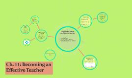 Ch. 11: Becoming an Effective Teacher
