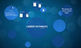 Career Pathways!