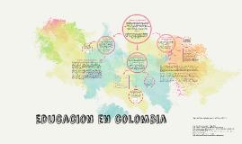 Copy of Educacion en colombia