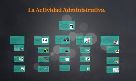 La Actividad Administrativa.