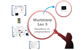 Worldview, les 3