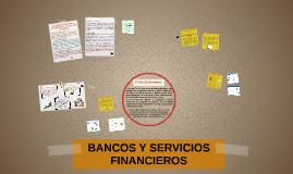 BANCOS Y SERVICIOS FINANCIEROS