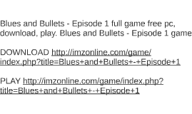Blues and Bullets - Episode 1 full game free pc, download, p