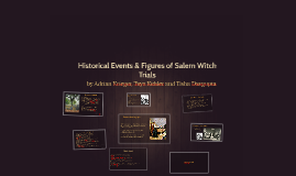 Historical Events & Figures of Salem Witch Trials