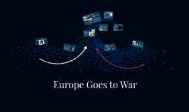 Europe Goes to War