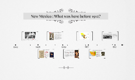 New Mexico : What was here before 1912?