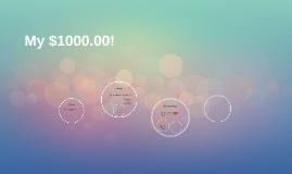 My $1000.00!