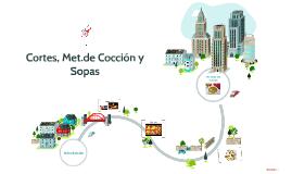 Cortes, Met.de Cocción y Sopas