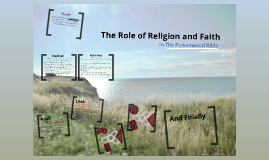 The Role of Religion and Faith