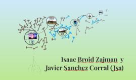 Isaac Broid Zajman  y