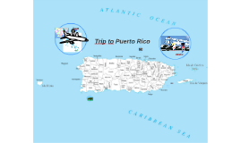 Trip to Puerto Rico