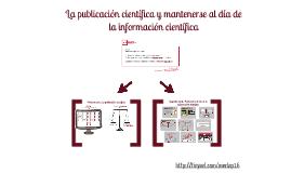 La publicación científica y mantenerse al día de la información científica