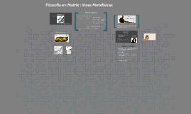 Filosofía en Matrix : ideas Metafisicas