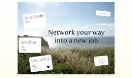 Network your way into a new job