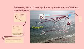 Rethinking MCH