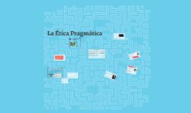 La Etica Pragmatica