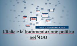 L'Italia e la frammentazione politica nel '400