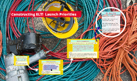 Priorities for ELT Launch