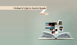 Michael & Edie by Rachel Bonds