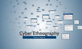 Cyber Ethnography