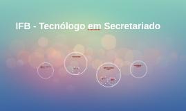 IFB - Tecnólogo em Secretariado